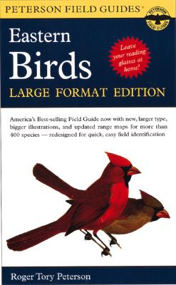 A Field Guide to the Birds, Eastern and Central North America By Roger Tory Peterson Institute/ White, Lisa (EDT)